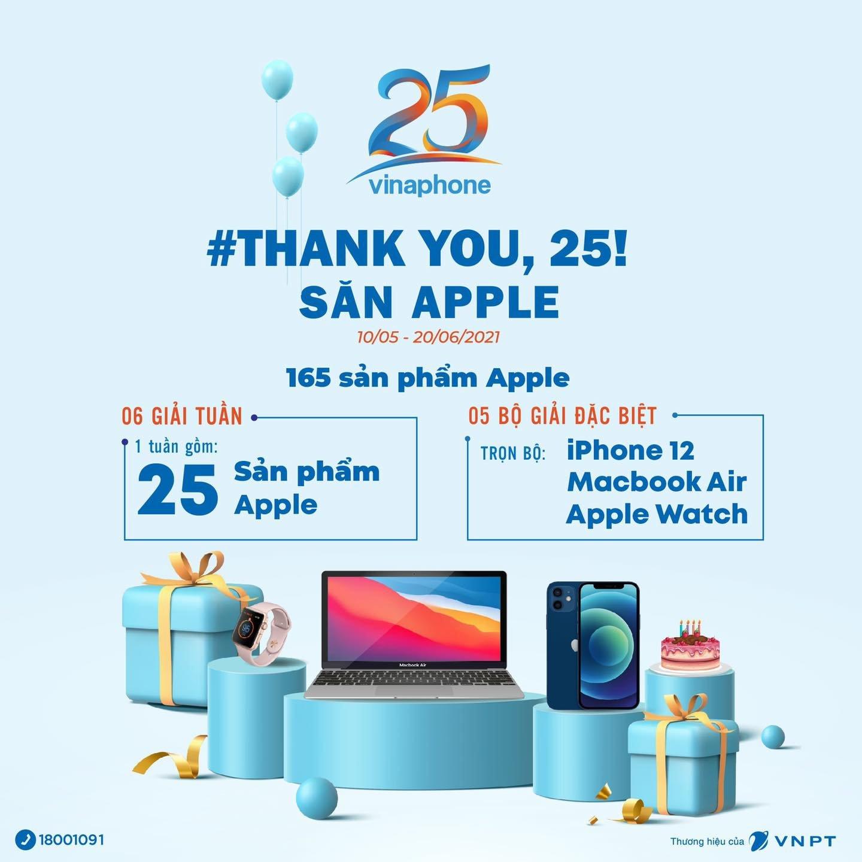 """""""THANK YOU,25! - SĂN APPLE"""" - Tổng giá trị giải thưởng lên tới gần 4 tỷ đồng. ����"""